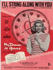 Vintage sheet music cover I'll String Along With You (My Dream is Yours)